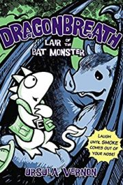 Dragonbreath #4 The lair of the Bat Monster